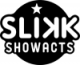 SLIKK Showacts
